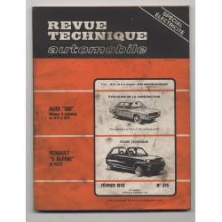 Revue Technique Automobile No 375 RENAULT 5 Alpine AUDI 100