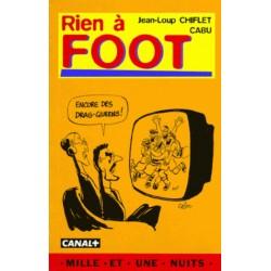 RIEN A FOOT  Cabu et Jean-Loup Chifle Mille Et Une Nuits 1998