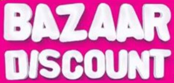 BAZAAR DISCOUNT